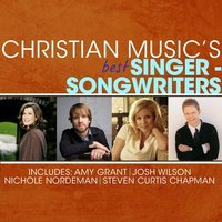 Christian Music's Best - Singer-Songwriters — сборник