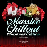 Massive Chillout Christmas Edition - 50 Chillout Gems — сборник