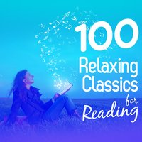 100 Relaxing Classics for Reading — сборник