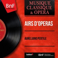 Airs d'opéras — Руджеро Леонкавалло, Aureliano Pertile