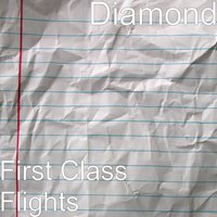 First Class Flights — Diamond, Tune