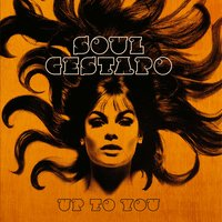 Up to You - EP — Soul Gestapo