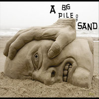 A Big Pile of Sand — The Enablers