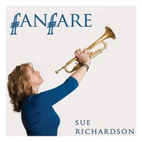 Fanfare — Sue Richardson