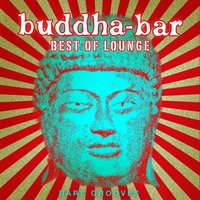 Best of Lounge: Rare Grooves — Buddha-Bar