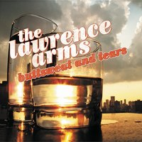 Buttsweat and Tears — The Lawrence Arms
