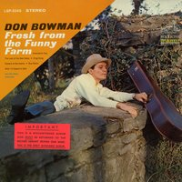 Fresh From the Funny Farm — Don Bowman