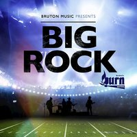 Burn Series: Big Rock — Bob Mitchell, Jez Pike, Jimmy Kaleth
