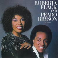 Live & More — Roberta Flack and Peabo Bryson