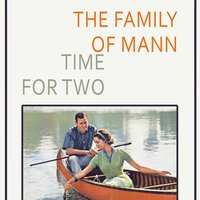 Time For Two — The Family Of Mann