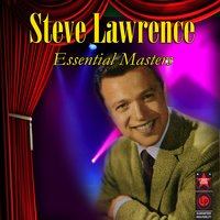 Essential Masters — Steve Lawrence