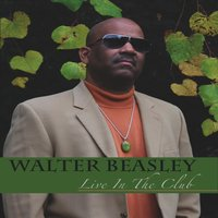 Live in the Club — Walter Beasley