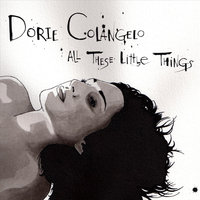 All These Little Things — Dorie Colangelo