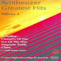Synthesizer Greatest Hits 3 — Russel B.