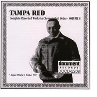 Tampa Red Vol. 8 1936-1937 — Tampa Red