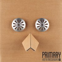 Primary and the Messengers — Primary