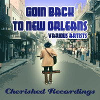 Goin Back To New Orleans — сборник