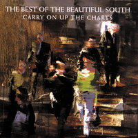 Carry On Up The Charts - The Best Of The Beautiful South — The Beautiful South