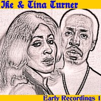 The First Songs 1 — IKE & Tina Turner