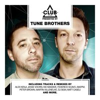 Club Session Presented by Tune Brothers — Tune Brothers