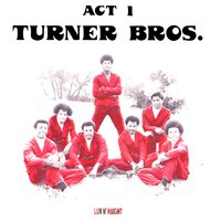 Act 1 — Turner Brothers