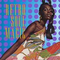Retro Soul Magic — сборник