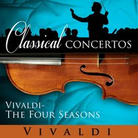 Classical Concertos - Vivaldi: The Four Seasons — Béla Bánfalvi, Budapest Strings, Károly Botvay, Bela Banfalvi, Károly Botvay and the Budapest Strings