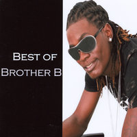 Best of Brother B — Brother B