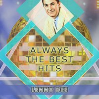Always The Best Hits — Lenny Dee