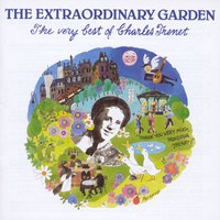 The Extraordinary Garden - The Very Best Of Charles Trenet — Charles Trenet
