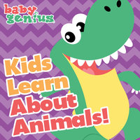 Kids Learn About Animals — Baby Genius