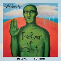 The Power of Eternity Deluxe Edition — Wishbone Ash