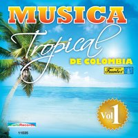 Música Tropical de Colombia, Vol. 1 — сборник