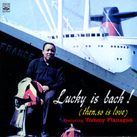 Lucky Is Back! — Lucky Thompson, Tommy Flanagan