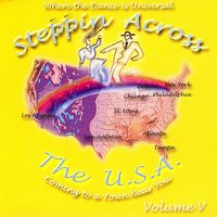 Steppin Across The USA - Volume 5 — Various Artists - Steppin Across The USA