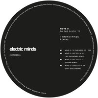 To the Disco '77 & Hybrid Minds Remixes — Move D