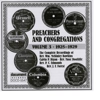 Preachers And Congregations Vol. 3 (1925-1929) — Various Artists - Document Records