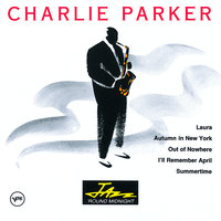 Jazz  Round Midnight — Charlie Parker
