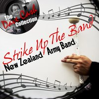 Strike Up The Band - — New Zealand Army Band