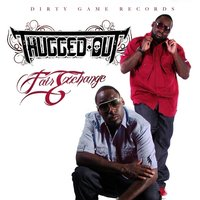 Fair Exchange - Single — Thugged Out