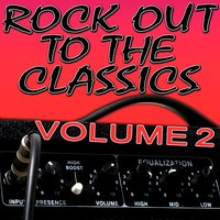 Rock Out To The Classics Vol. 2 — Infinite Hit Band
