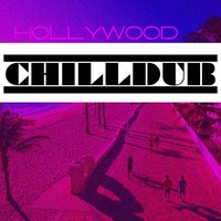 Hollywood Chilldub — сборник