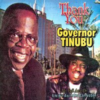Thank You from Governor Tinubu — Dr. Sikiru Ayinde Barrister