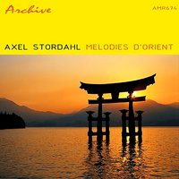 Melodies D'Orient — Axel Stordahl