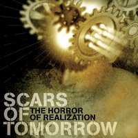 The Horror Of Realization — Scars Of Tomorrow