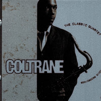 The Classic Quartet-Complete Impulse! Studio Recordings — John Coltrane Quartet