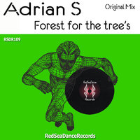 Forest for the Tree's - Single — Adrian S