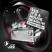 Yes, It's a Housesession, Vol. 22 — сборник