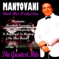Mantovani Greatest Hits — Mantovani & His Orchestra
