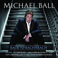Back To Bacharach — Michael Ball